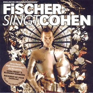 CD Fischer singt Cohen