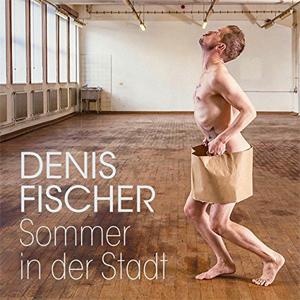 Denis Fischer: Sommer in der Stadt